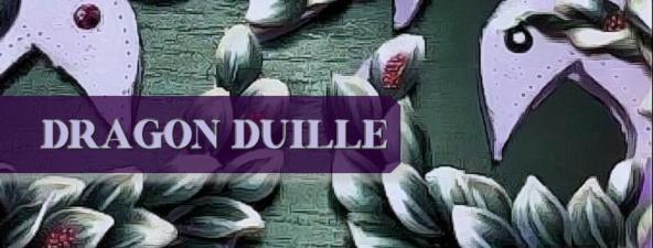 Dragon Duille